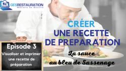 Créer une préparation - La sauce au bleu de Sassenage - Episode 3 /11