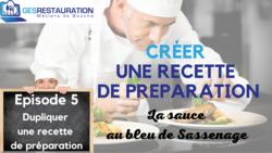 Créer une préparation - La sauce au bleu de Sassenage - Episode 5 /11